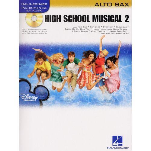 HAL LEONARD INSTRUMENTAL PLAY-ALONG HIGH SCHOOL MUSICAL 2 + CD - ALTO SAXOPHONE