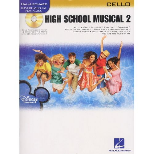 HAL LEONARD INSTRUMENTAL PLAY-ALONG HIGH SCHOOL MUSICAL 2 + CD - CELLO