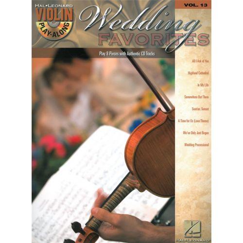 HAL LEONARD VIOLIN PLAY ALONG VOLUME 13 WEDDING FAVORITES VIOLIN + CD - VIOLIN