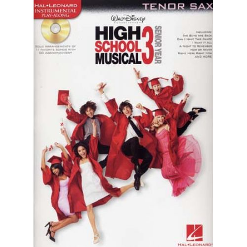 HAL LEONARD INSTRUMENTAL PLAY ALONG HIGH SCHOOL MUSICAL 3 TENOR SAXOPHONE + CD
