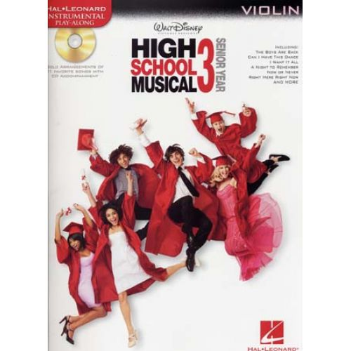 HAL LEONARD INSTRUMENTAL PLAY ALONG HIGH SCHOOL MUSICAL 3 VIOLIN + CD