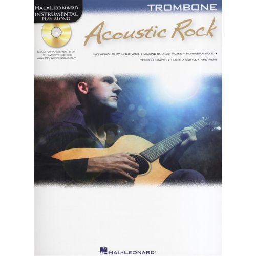 HAL LEONARD INSTRUMENTAL PLAY ALONG - ACOUSTIC ROCK + CD - TROMBONE
