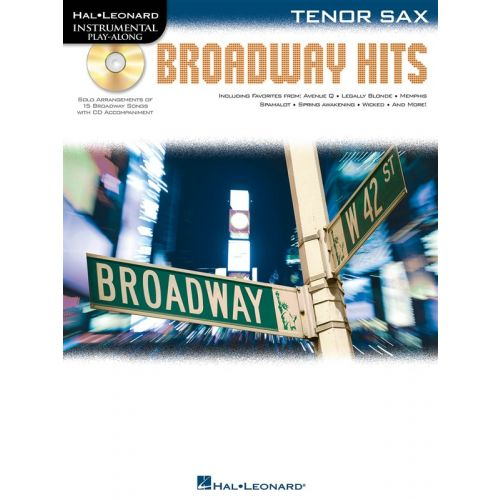 HAL LEONARD INSTRUMENTAL PLAY ALONG - BROADWAY HITS + CD - TENOR SAXOPHONE