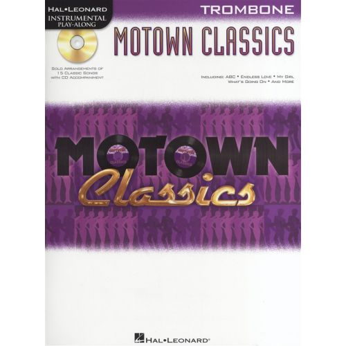 HAL LEONARD INSTRUMENTAL PLAY ALONG - MOTOWN CLASSICS + CD - TROMBONE