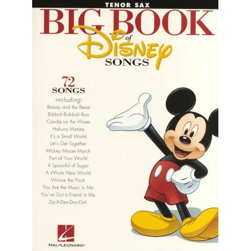 HAL LEONARD THE BIG BOOK OF DISNEY SONGS INSTRUMENTAL FOLIO TENOR SAXOPHONE - TENOR SAXOPHONE