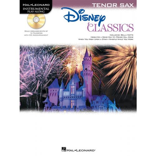 HAL LEONARD DISNEY CLASSICS INSTRUMENTAL PLAY ALONG - TENOR SAX + CD - TENOR SAXOPHONE