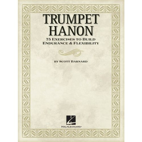 HAL LEONARD BARNARD SCOTT TRUMPET HANON INSTRUCTION - TRUMPET