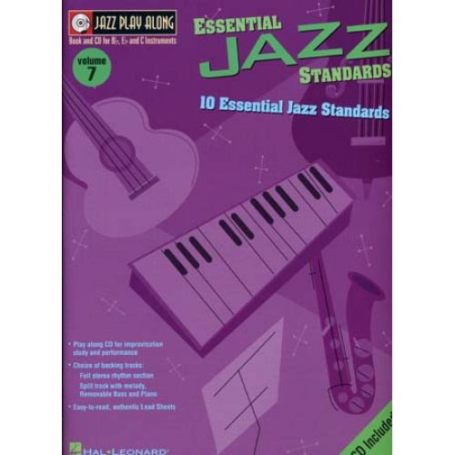 HAL LEONARD JAZZ PLAY ALONG VOL.07 ESSENTIAL JAZZ STANDARDS BB, EB, C INST. CD