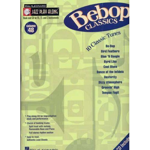 HAL LEONARD JAZZ PLAY ALONG VOL.48 : BEBOP CLASSICS + CD - VENTS BB EB C