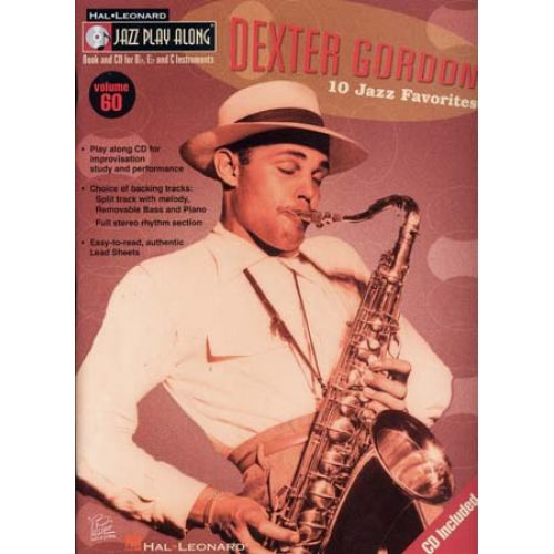 HAL LEONARD DEXTER GORDON - JAZZ PLAY ALONG VOL.60 + CD - Bb, Eb, C INSTRUMENTS