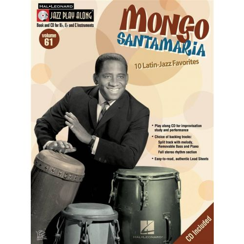 HAL LEONARD JAZZ PLAY ALONG VOL.61 MONGO SANTAMARIA Bb, Eb, C INST. CD