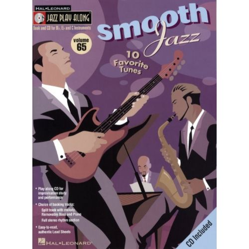 HAL LEONARD JAZZ PLAY ALONG VOL.65 - SMOOTH JAZZ + CD - Bb, Eb, C INSTRUMENTS