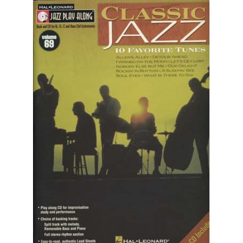 HAL LEONARD JAZZ PLAY ALONG VOL.69 - CLASSIC JAZZ + CD - Bb, Eb, C INSTRUMENTS