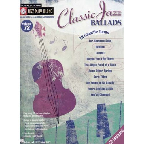 HAL LEONARD JAZZ PLAY ALONG VOL.72- CLASSIC JAZZ BALLADS + CD - Bb, Eb, C INSTRUMENTS