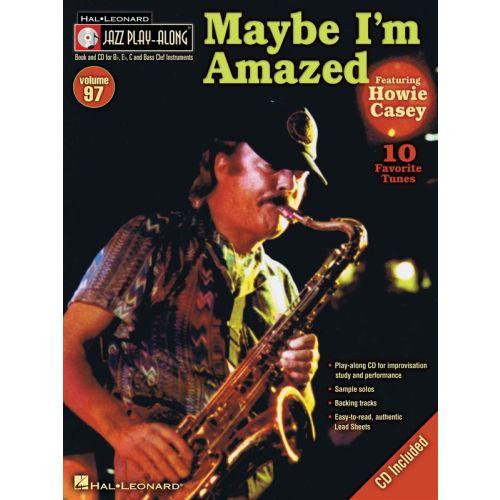 HAL LEONARD JAZZ PLAY ALONG VOLUME 97 MAYBE I'M AMAZED CASEY + CD - C INSTRUMENTS