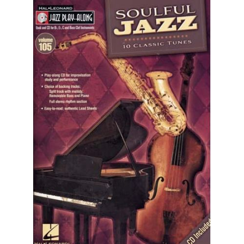 HAL LEONARD SOULFUL JAZZ - JAZZ PLAY ALONG VOL.105 + CD - Bb, Eb, C INSTRUMENTS