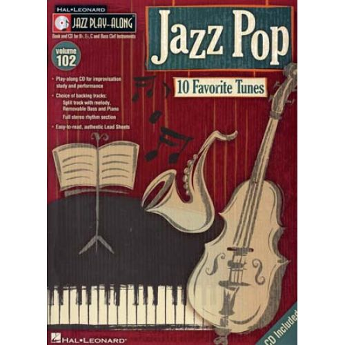 HAL LEONARD JAZZ PLAY ALONG VOL.102 - JAZZ POP + CD - Bb, Eb, C INSTRUMENTS