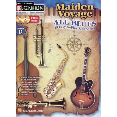 HAL LEONARD JAZZ PLAY ALONG VOL.1A - MAIDEN VOYAGE ALL BLUES + CD - Bb, Eb, C INSTRUMENT