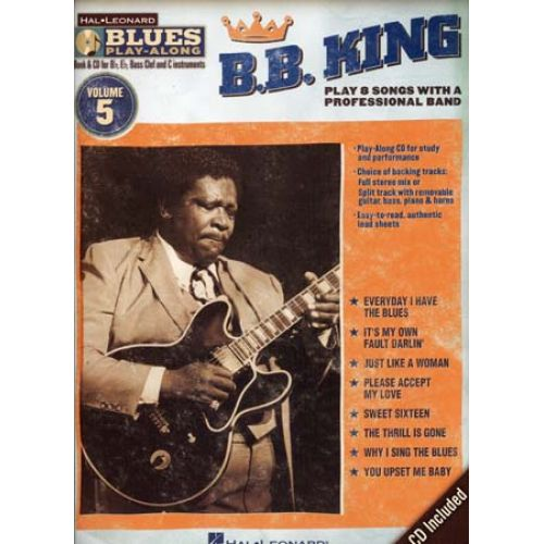 HAL LEONARD B.B.KING - BLUES PLAY ALONG VOL.5 + CD - Bb, Eb, C INSTRUMENTS