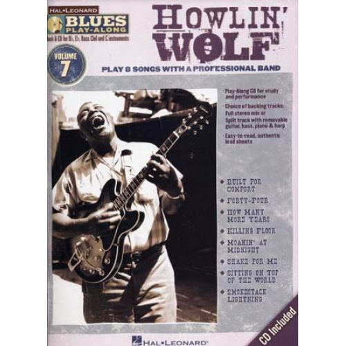 HAL LEONARD HOWLIN' WOLF - BLUES PLAY ALONG VOL.7 + CD - Bb, Eb, C INSTRUMENTS