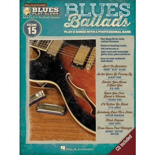 HAL LEONARD BLUES PLAY ALONG VOL.15 - BLUES BALLADS + CD
