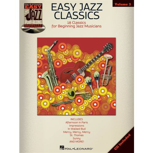 HAL LEONARD EASY JAZZ PLAY ALONG VOLUME 3 EASY JAZZ CLASSICS ALL INST + CD - BASS CLEF INSTRUMENTS