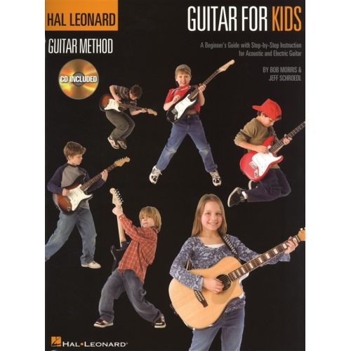 HAL LEONARD HAL LEONARD GUITAR METHOD GUITAR FOR KIDS + CD - GUITAR