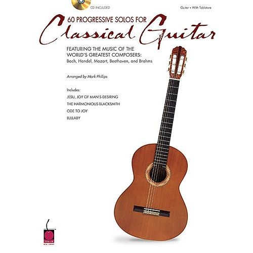 HAL LEONARD 60 PROGRESSIVE SOLOS FOR CLASSICAL GUITAR + CD - GUITAR