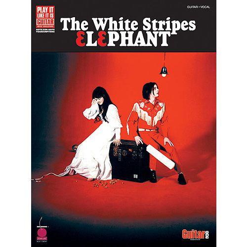 HAL LEONARD THE WHITE STRIPES - ELEPHANT - GUITAR TAB