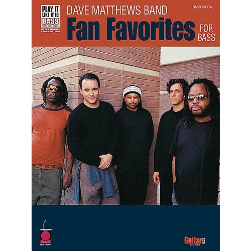 HAL LEONARD DAVE MATTHEWS BAND FAN FAVOURITES FOR BASS B - BASS GUITAR TAB