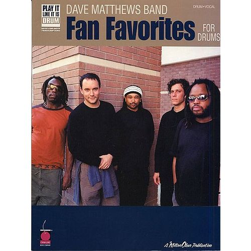 CHERRY LANE PLAY IT LIKE IT IS DRUMS DAVE MATTHEWS BAND FAN FAVORITES - FAN FAVOURITES FOR DRUMS