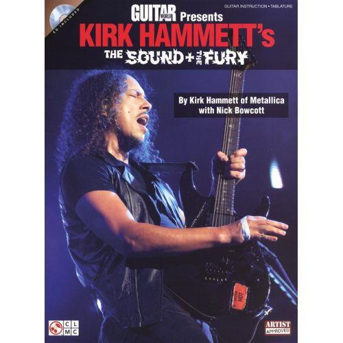 HAL LEONARD GUITAR WORLD PRESENTS HAMMETT KIRK THE SOUND AND FURY + CD - GUITAR TAB