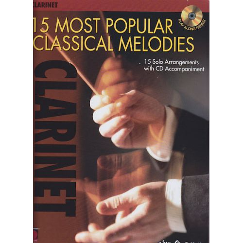 CHERRY LANE 15 MOST POPULAR CLASSICAL MELODIES + CD - CLARINETTE