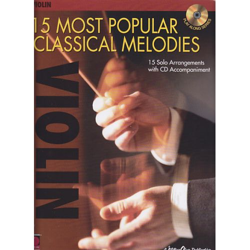 CHERRY LANE 15 MOST POPULAR CLASSICAL MELODIES + CD - VIOLON
