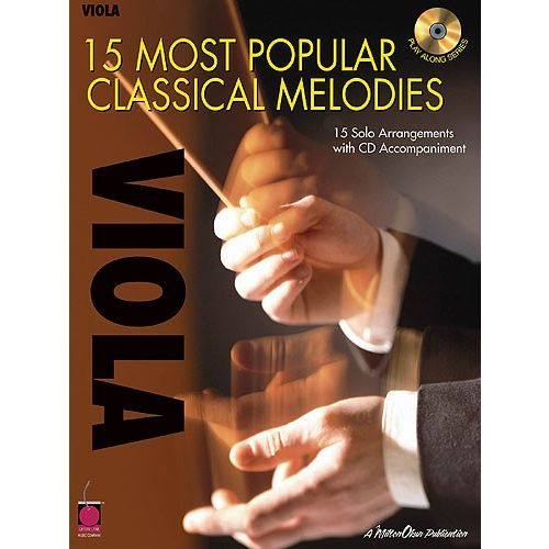 HAL LEONARD 15 MOST POPULAR CLASSICAL MELODIES + CD - VIOLA