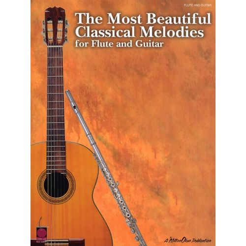 HAL LEONARD THE MOST BEAUTIFUL CLASSICAL MELODIES FOR FLUTE AND GUITAR