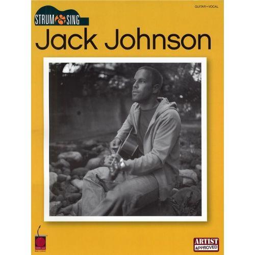 HAL LEONARD PHILLIPS MARK - JACK JOHNSON - STRUM AND SING - LYRICS AND CHORDS