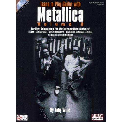 HAL LEONARD TOBY WINE LEARN TO PLAY GUITAR WITH METALLICA VOLUME 2 + CD - GUITAR TAB