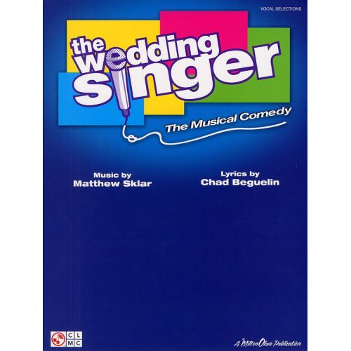 CHERRY LANE THE WEDDING SINGER THE MUSICAL COMEDY - PVG