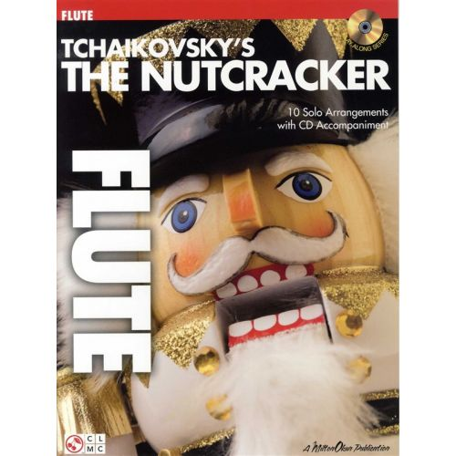 CHERRY LANE TCHAIKOVSKY'S THE NUTCRACKER - FLUTE