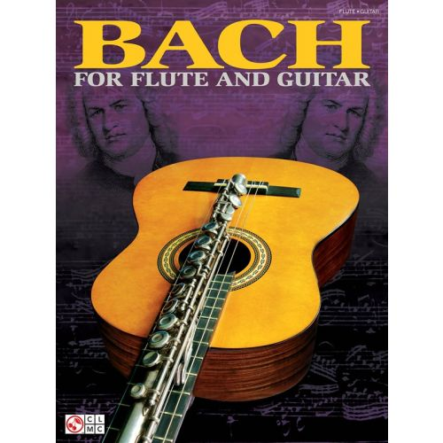 CHERRY LANE J.S. BACH BACH FOR FLUTE AND GUITAR - GUITAR TAB
