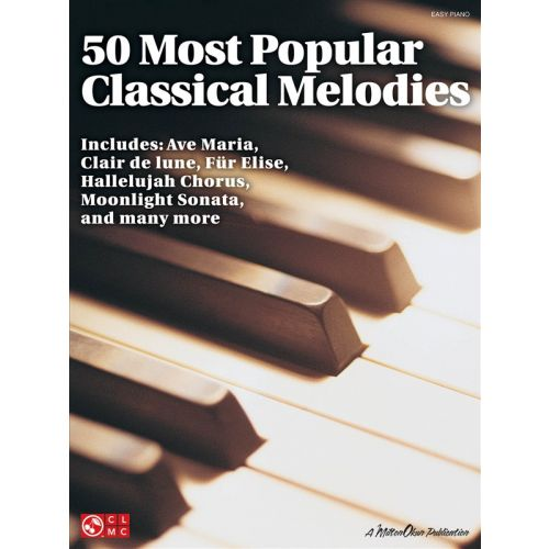 CHERRY LANE 50 MOST POPULAR CLASSICAL MELODIES FOR EASY - PIANO SOLO