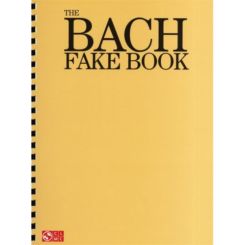 HAL LEONARD BACH JS - THE BACH FAKE BOOK MELODY LYRICS CHORDS - ALL INSTRUMENTS