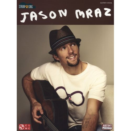 HAL LEONARD JASON MRAZ - STRUM AND SING - LYRICS AND CHORDS