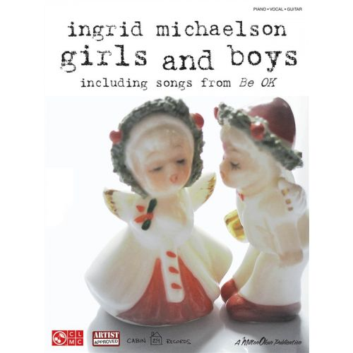 HAL LEONARD INGRID MICHAELSON GIRLS AND BOYS - PVG