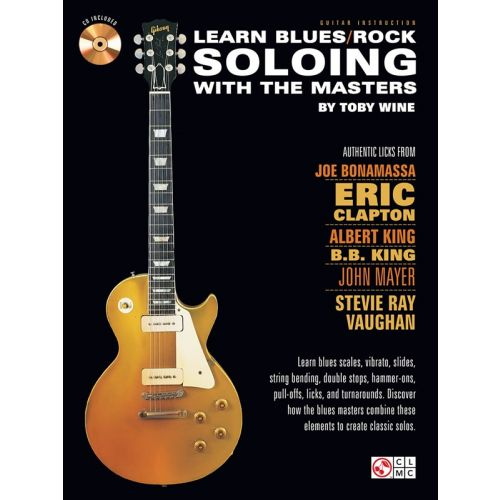 HAL LEONARD LEARN BLUES/ROCK SOLOING WITH THE MASTERS + CD - GUITAR TAB