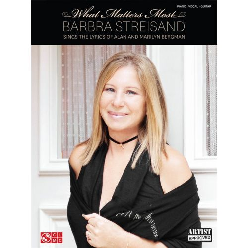 HAL LEONARD STREISAND BARBRA - WHAT MATTERS MOST LYRICS ALAN MARILYN BERGMAN - PVG