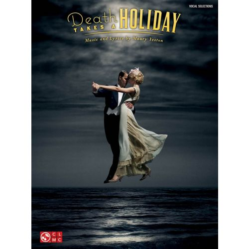 HAL LEONARD YESTON MAURY DEATH TAKES A HOLIDAY VOCAL SELS - PVG