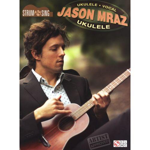 HAL LEONARD MRAZ JASON STRUM AND SING UKULELE - UKULELE