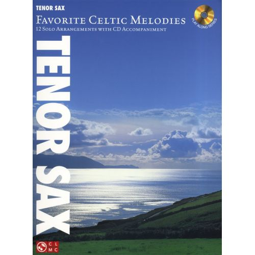 HAL LEONARD FAVORITE CELTIC MELODIES 12 SOLO ARRANGEMENTS + CD - TENOR SAXOPHONE